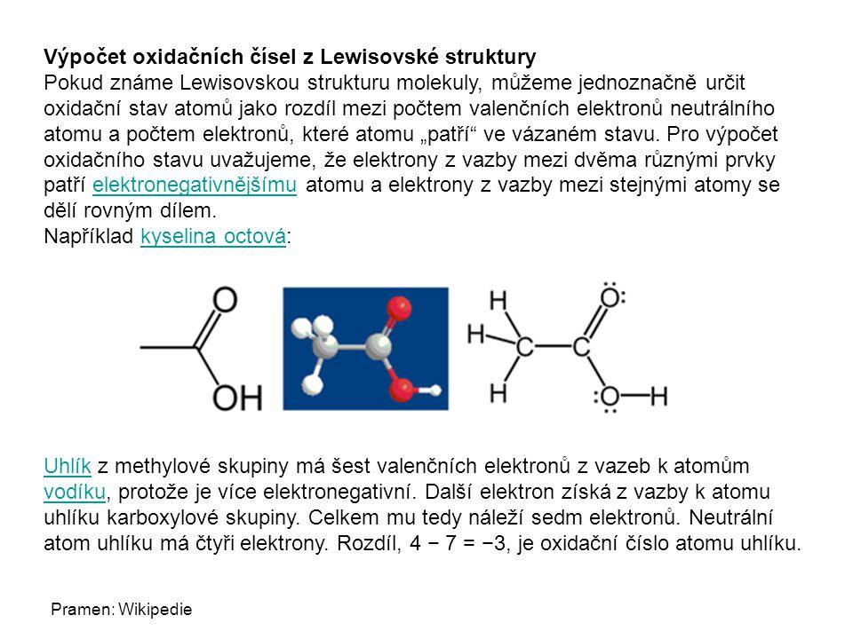 """Výpočet oxidačních čísel z Lewisovské struktury Pokud známe Lewisovskou strukturu molekuly, můžeme jednoznačně určit oxidační stav atomů jako rozdíl mezi počtem valenčních elektronů neutrálního atomu a počtem elektronů, které atomu """"patří ve vázaném stavu."""