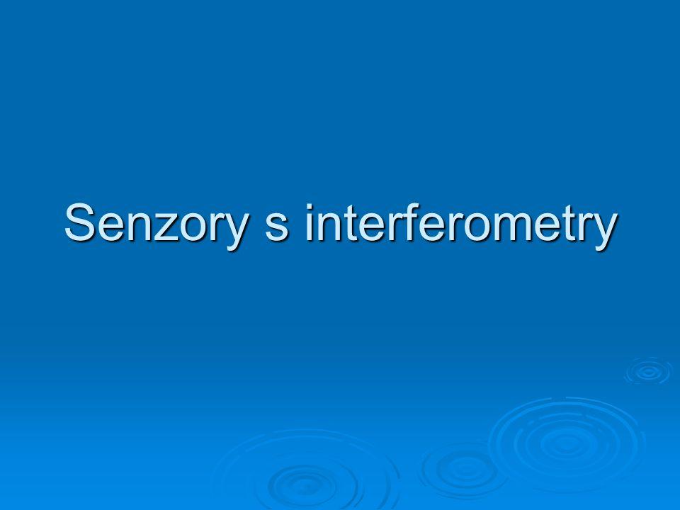 Senzory s interferometry