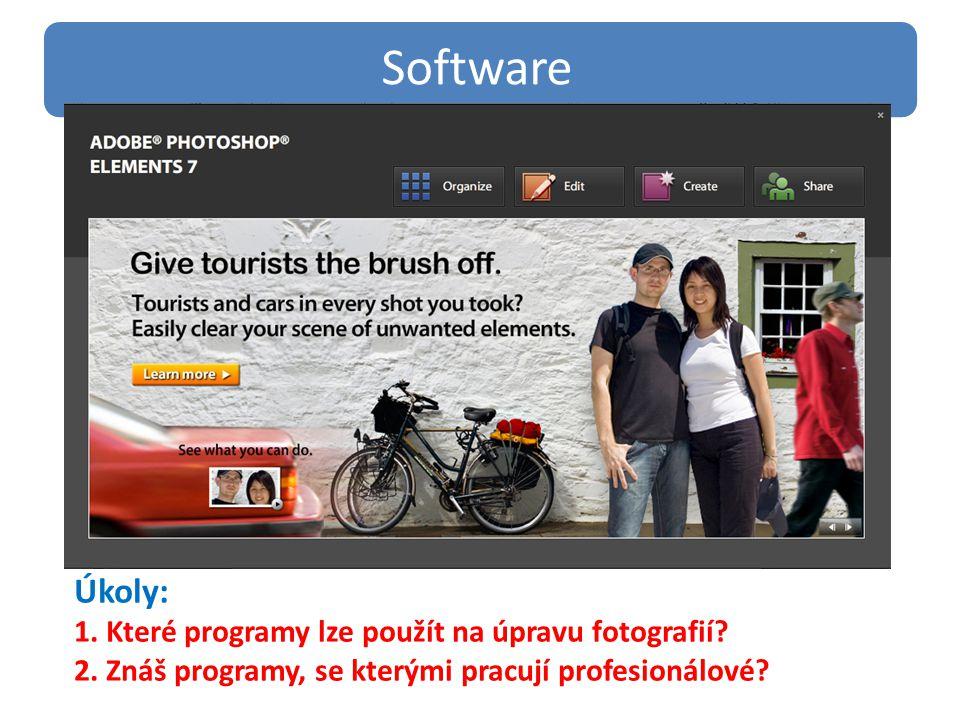 Úkoly: 1.Které programy lze použít na úpravu fotografií.