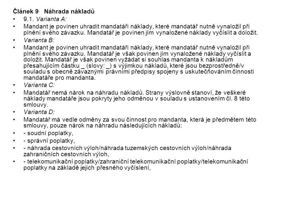 Článek 9 Náhrada nákladů 9.1.