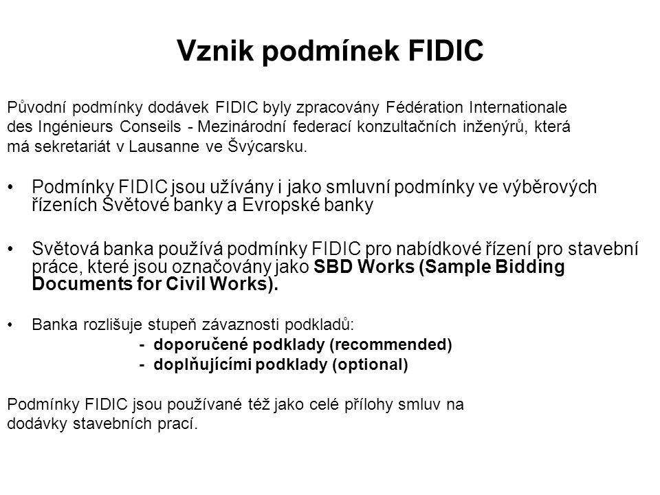 Vznik podmínek FIDIC Původní podmínky dodávek FIDIC byly zpracovány Fédération Internationale des Ingénieurs Conseils - Mezinárodní federací konzultačních inženýrů, která má sekretariát v Lausanne ve Švýcarsku.