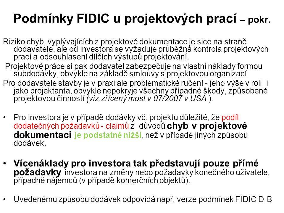 Podmínky FIDIC u projektových prací – pokr. Riziko chyb, vyplývajících z projektové dokumentace je sice na straně dodavatele, ale od investora se vyža