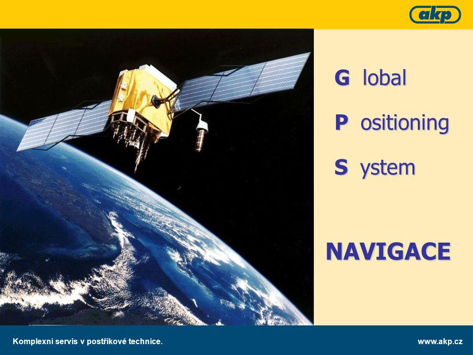 www.akp.czKomplexní servis v postřikové technice. NAVIGACE G lobal P ositioning S ystem