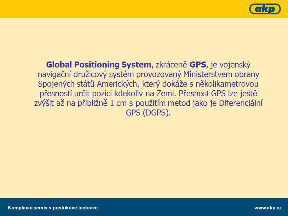 www.akp.czKomplexní servis v postřikové technice. Global Positioning System, zkráceně GPS, je vojenský navigační družicový systém provozovaný Minister