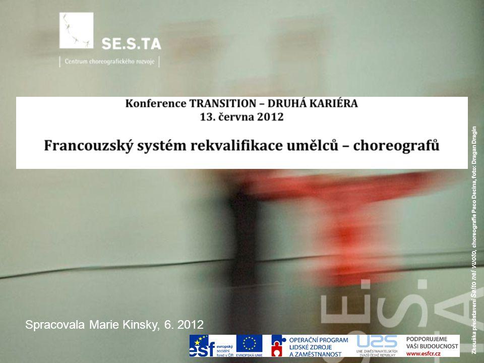 Zkouška představení Salto nel vuoto, choreografie Paco Decina, foto: Dragan Dragin Spracovala Marie Kinsky, 6.