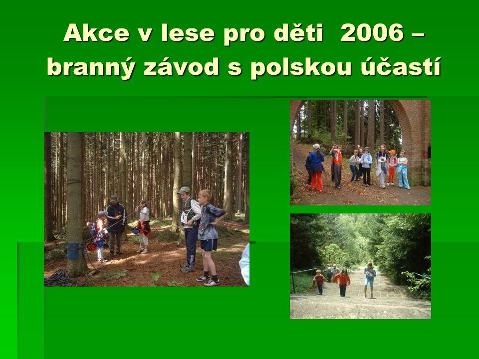Akce v lese pro děti 2006 – branný závod s polskou účastí