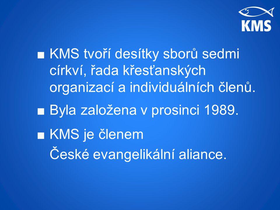 ■KMS tvoří desítky sborů sedmi církví, řada křesťanských organizací a individuálních členů.