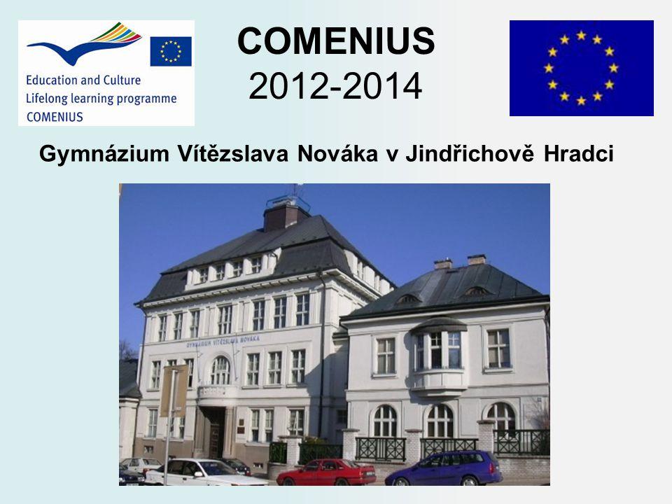 COMENIUS 2012-2014 Gymnázium Vítězslava Nováka v Jindřichově Hradci