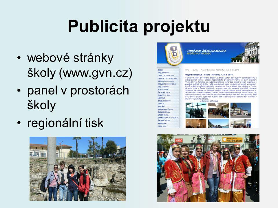Publicita projektu webové stránky školy (www.gvn.cz) panel v prostorách školy regionální tisk