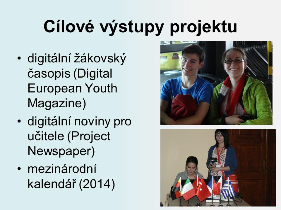 Cílové výstupy projektu digitální žákovský časopis (Digital European Youth Magazine) digitální noviny pro učitele (Project Newspaper) mezinárodní kale