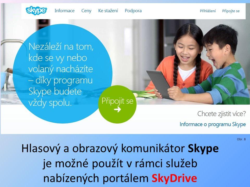 Hlasový a obrazový komunikátor Skype je možné použít v rámci služeb nabízených portálem SkyDrive Obr.