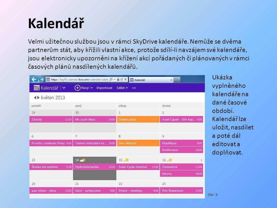 Kalendář Velmi užitečnou službou jsou v rámci SkyDrive kalendáře.