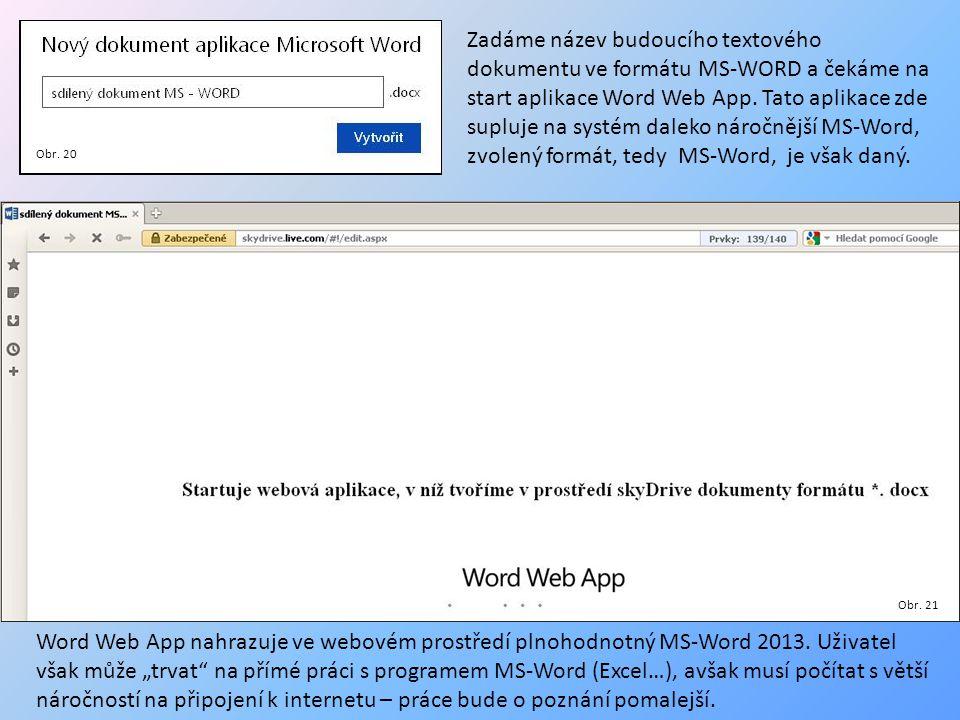 Zadáme název budoucího textového dokumentu ve formátu MS-WORD a čekáme na start aplikace Word Web App.