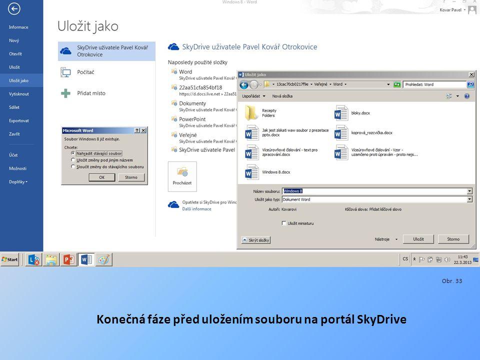 Obr. 33 Konečná fáze před uložením souboru na portál SkyDrive