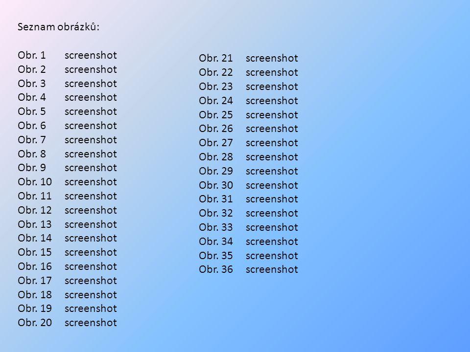 Seznam obrázků: Obr. 1 screenshot Obr. 2screenshot Obr.