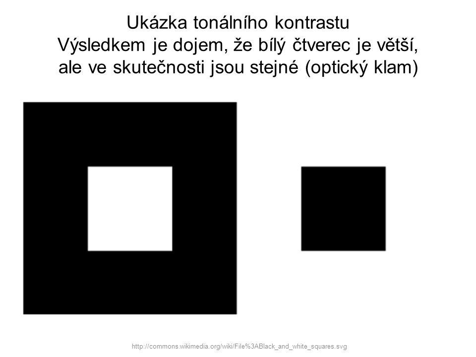 Ukázka tonálního kontrastu Výsledkem je dojem, že bílý čtverec je větší, ale ve skutečnosti jsou stejné (optický klam) http://commons.wikimedia.org/wi
