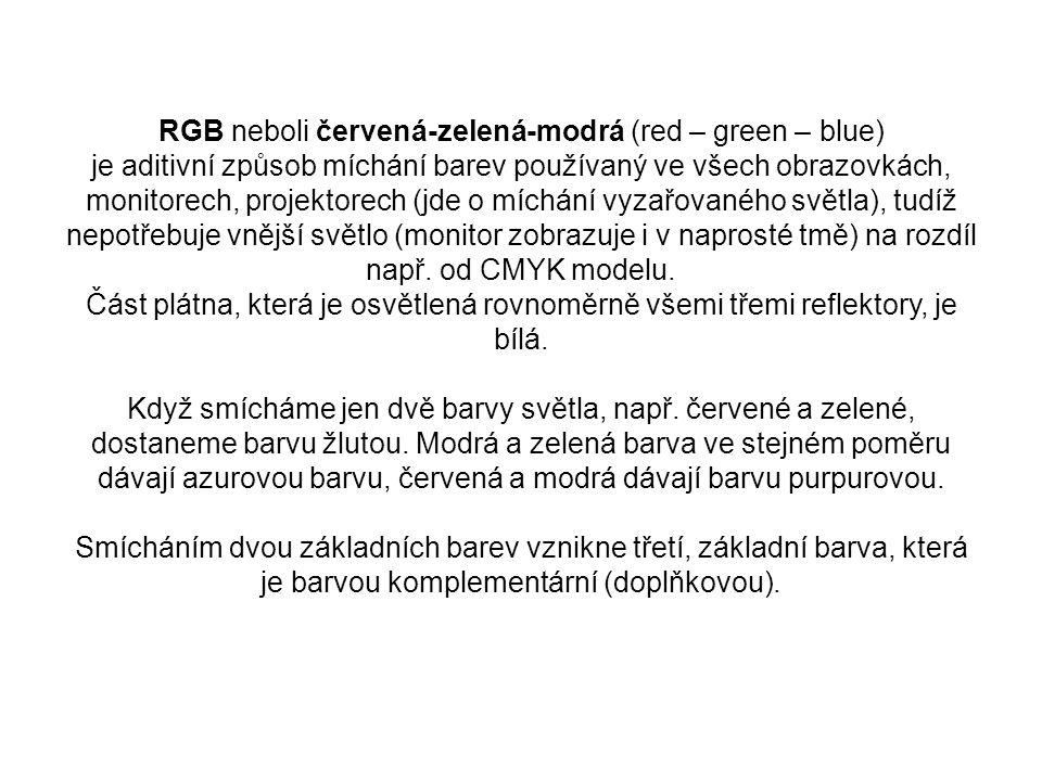 RGB neboli červená-zelená-modrá (red – green – blue) je aditivní způsob míchání barev používaný ve všech obrazovkách, monitorech, projektorech (jde o