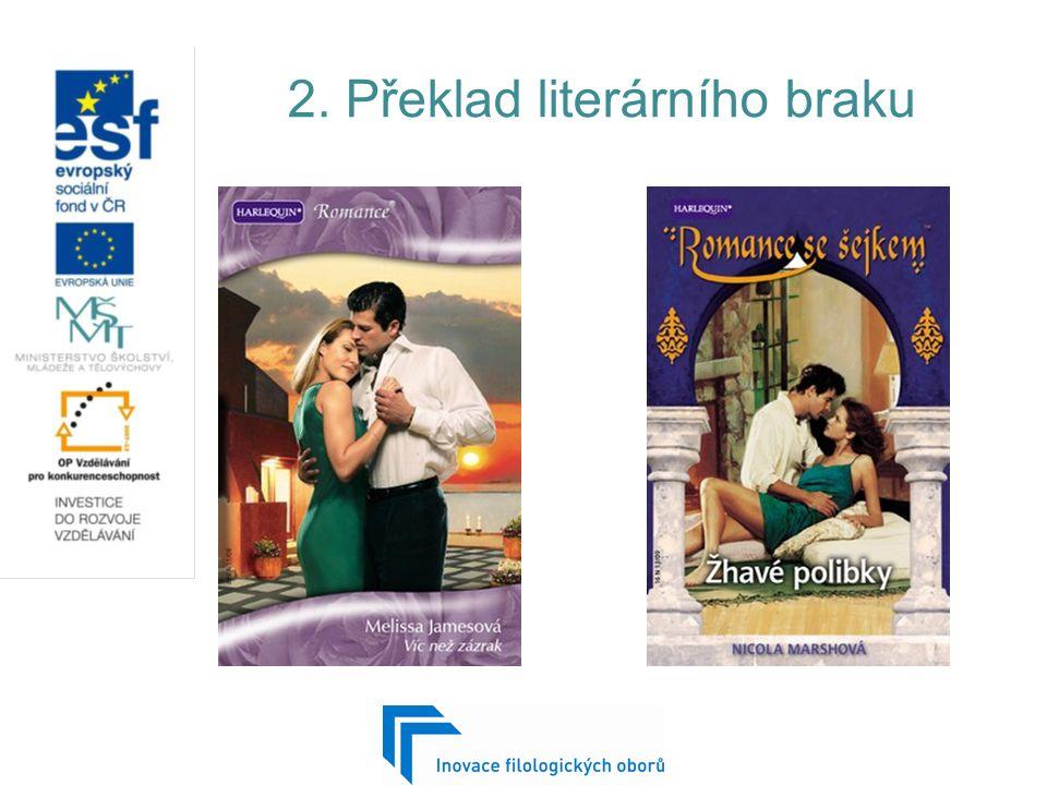 2. Překlad literárního braku