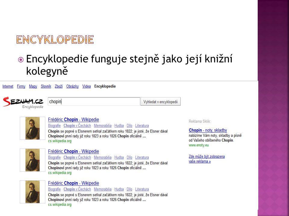  Encyklopedie funguje stejně jako její knižní kolegyně