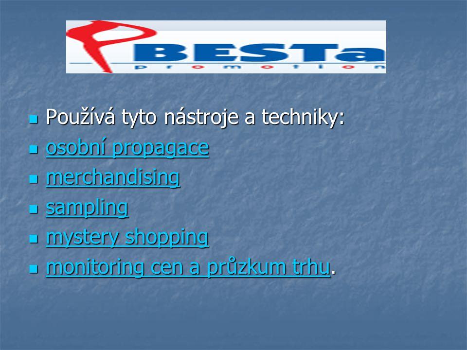 Osobní propagace V rámci nástrojů osobní propagace podpoří produkty firem formou ochutnávek a předváděcích akcí, které zrealizuje po celé České Republice.