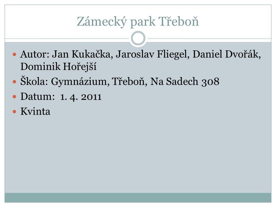 Zámecký park Třeboň Zámecký park má charakter městského parku.