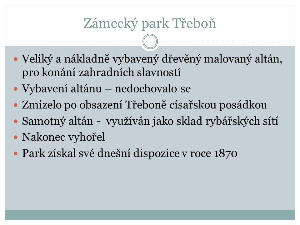 Zámecký park Třeboň Park otevřen až po roce 1945 Využíván - již za první republiky u příležitosti hospodářských výstav V současnosti - oblíbené místo odpočinku třeboňských občanů, turistů i lázeňských hostů