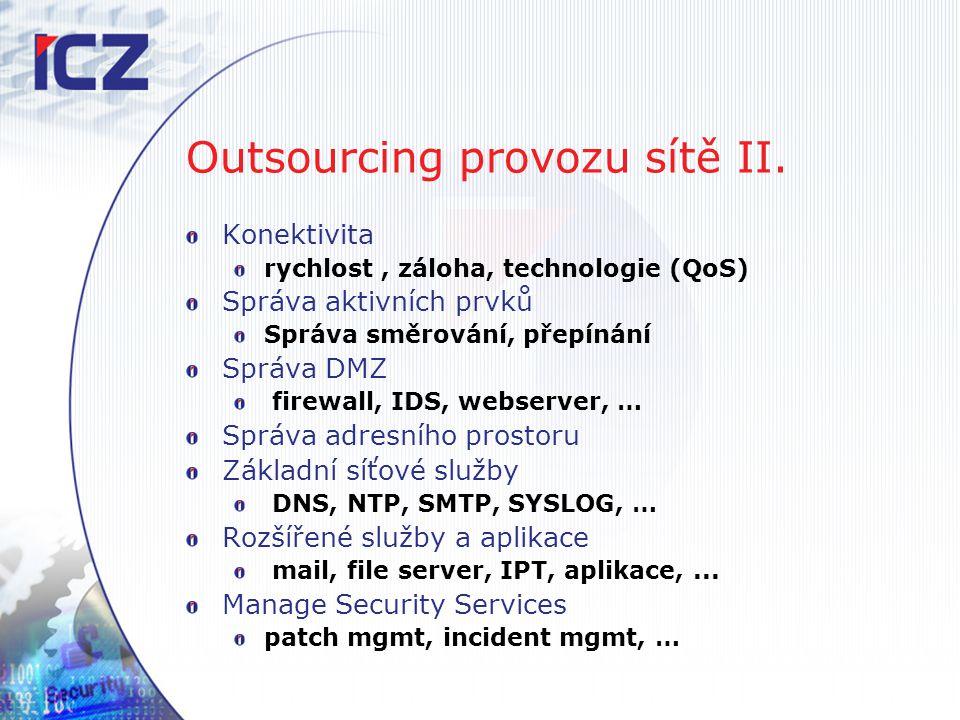 Outsourcing provozu sítě II.