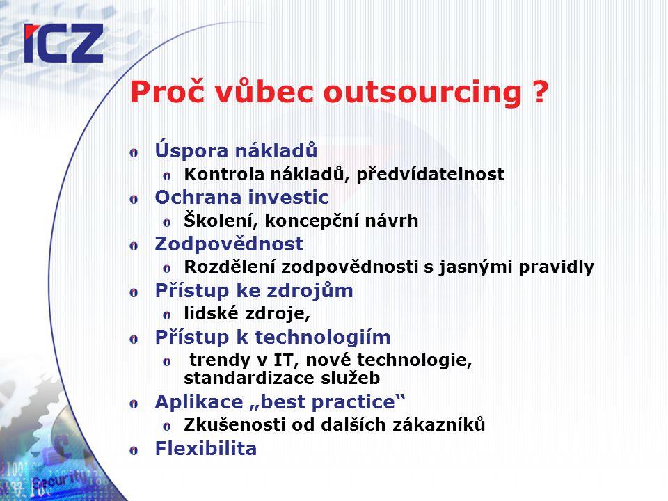 Proč vůbec outsourcing .