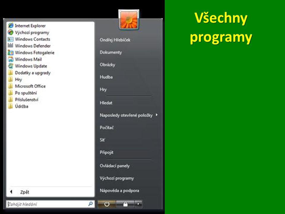 Pokud klepnete na složku Příslušenství, zobrazí se všechny v ní obsažené programy Pokud klepnete na složku Příslušenství, zobrazí se všechny v ní obsažené programy