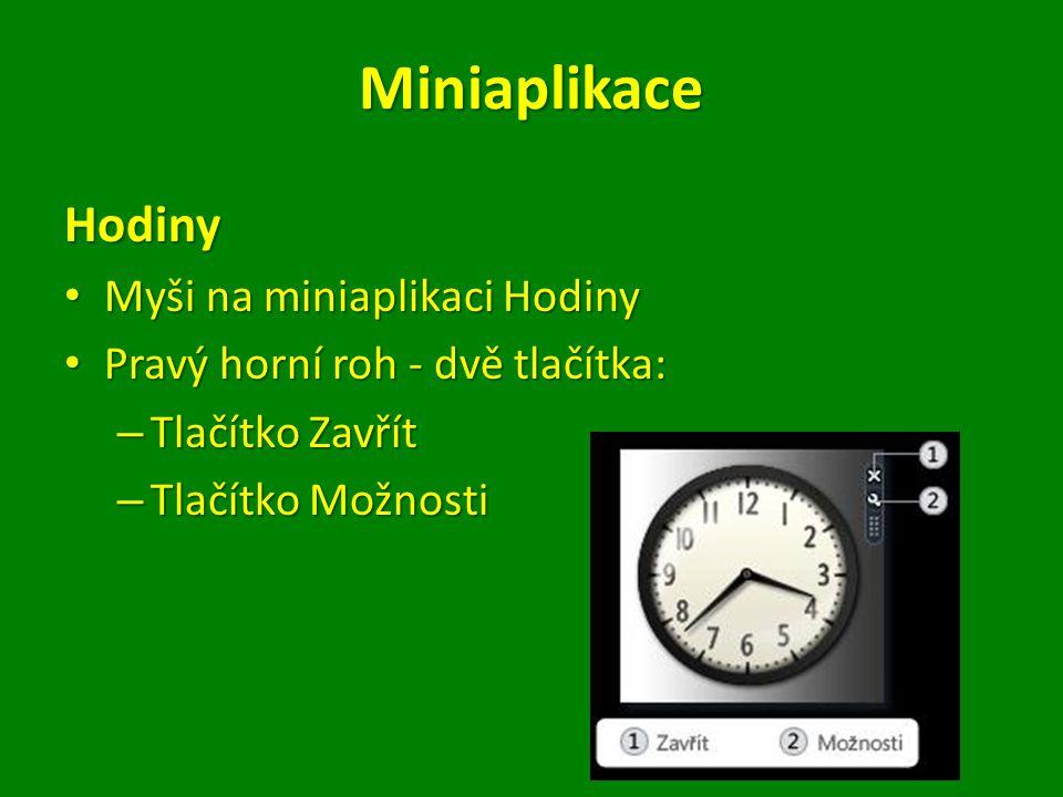 Prezentace Myši na miniaplikaci Prezentace Myši na miniaplikaci Prezentace Nepřetržitá prezentace obrázků ve vašem počítači Nepřetržitá prezentace obrázků ve vašem počítači V pravém horním rohu tlačítka V pravém horním rohu tlačítka – Zavřít – Možnosti Tlačítko Možnosti: Tlačítko Možnosti: – Výběr obrázků – Řízení rychlosti přehrávání – Změna efektu přechodu mezi obrázky