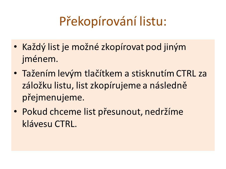 Překopírování listu: Každý list je možné zkopírovat pod jiným jménem.