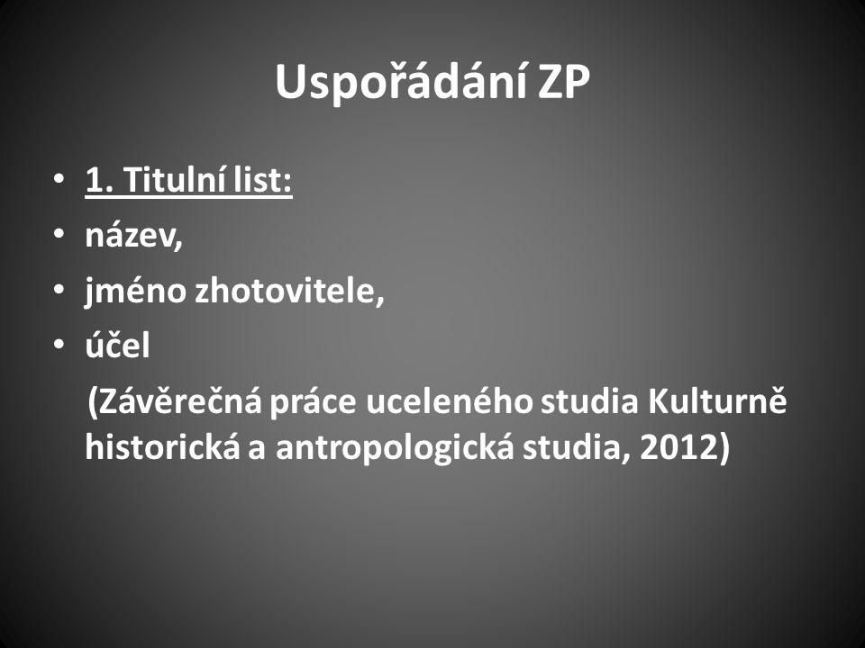 Uspořádání ZP 1.