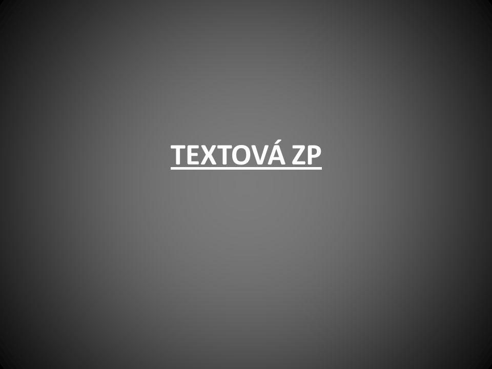 TEXTOVÁ ZP