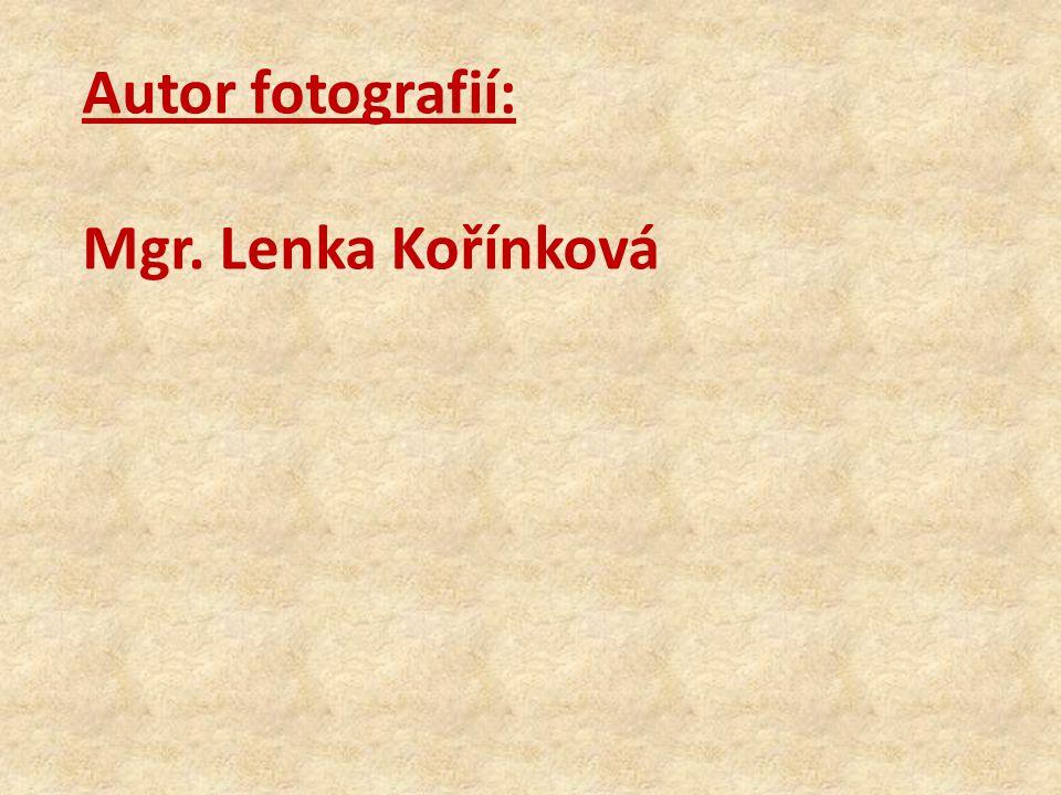 Autor fotografií: Mgr. Lenka Kořínková