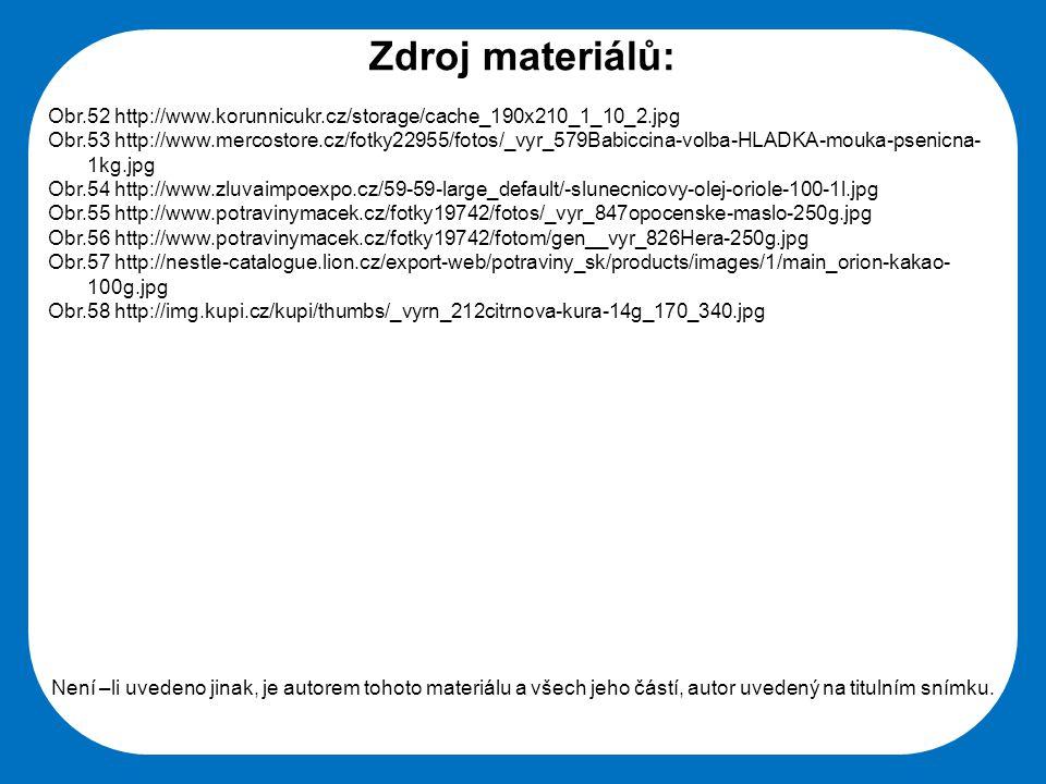 Střední škola Oselce Zdroj materiálů: Obr.52 http://www.korunnicukr.cz/storage/cache_190x210_1_10_2.jpg Obr.53 http://www.mercostore.cz/fotky22955/fot