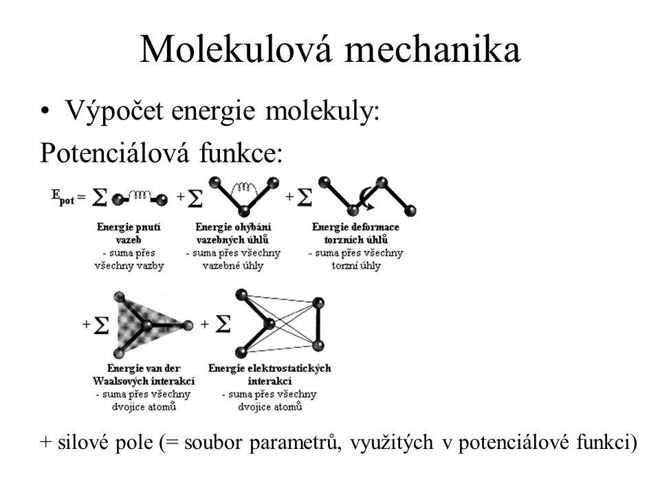 Potenciální energie cyklohexanu (pro různé konformace) Pravděpodobnost výskytu konformací (25°C): židličková: 85,5%, zkřížená židličková: 14,4%, další konformace: 0,1% ŽidličkováZkřížená židličková Konformace: VaničkováPoloviční židličková Strukturní vzorec: