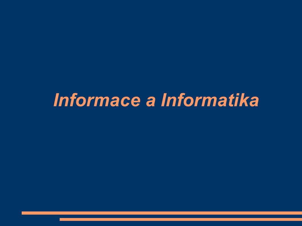 Informace a Informatika