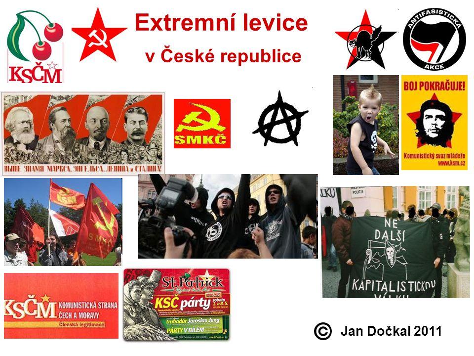 Charakteristika extrémní (ultra) levice: Levicově extremistické doktríny zdůrazňují fundamentální lidskou rovnost, kterou vztahují na všechny oblasti života.