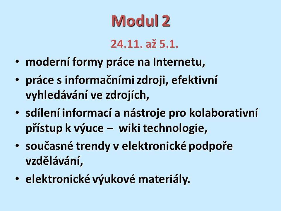Modul 2 24.11. až 5.1.