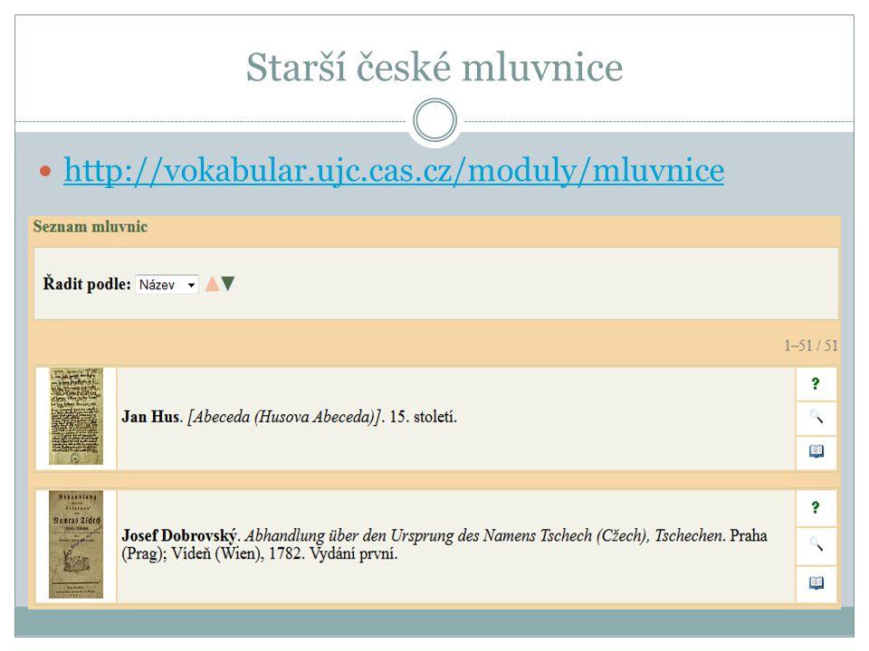 Starší české mluvnice http://vokabular.ujc.cas.cz/moduly/mluvnice