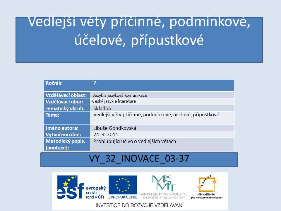 VY_32_INOVACE_03-37 Ročník: 7.