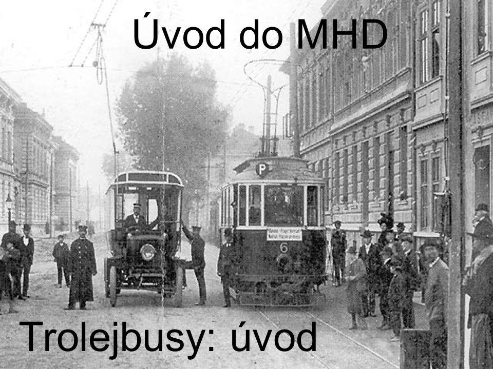 Úvod do MHD Trolejbusy: úvod