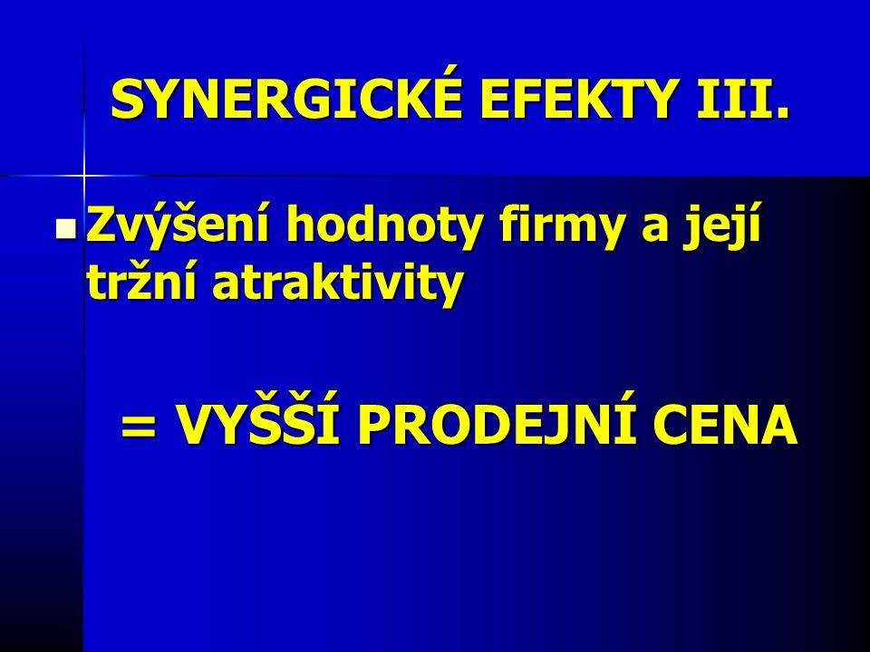 SYNERGICKÉ EFEKTY III.