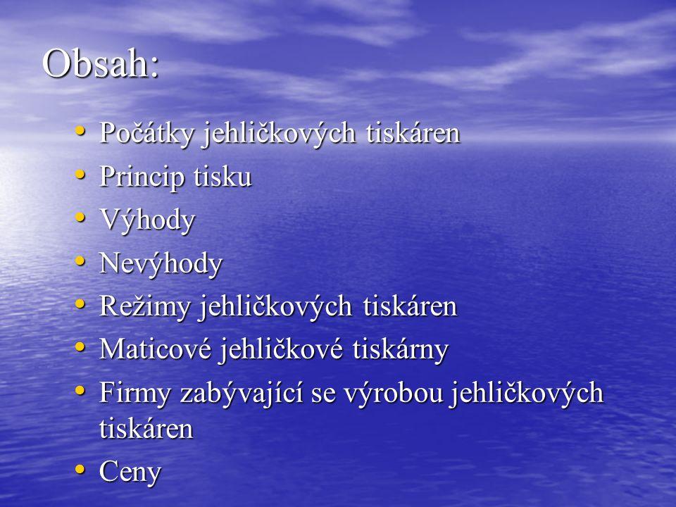 Zdroj: www.printers.cz www.tally.cz www.svetpc.cz knížka: Poznej svůj počítač