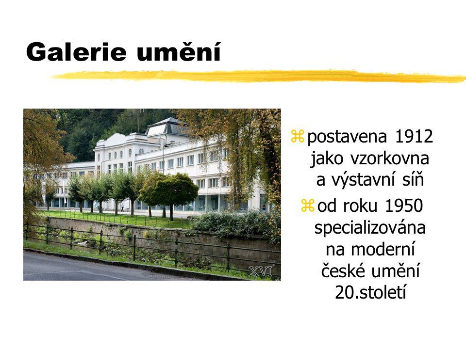 Galerie umění zpostavena 1912 jako vzorkovna a výstavní síň zod roku 1950 specializována na moderní české umění 20.století