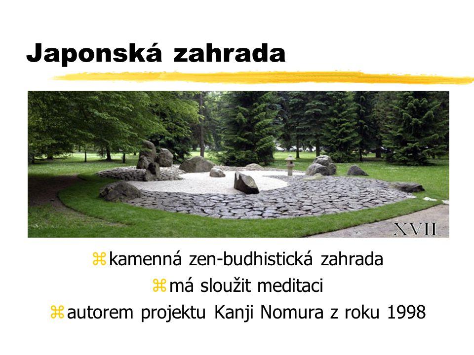 Japonská zahrada zkamenná zen-budhistická zahrada zmá sloužit meditaci zautorem projektu Kanji Nomura z roku 1998