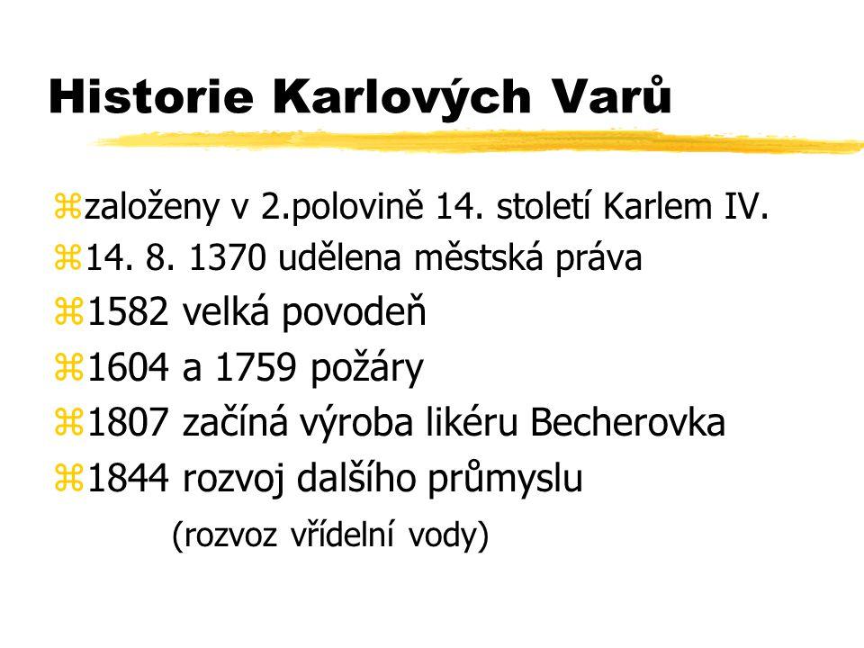 Historie Karlových Varů zzaloženy v 2.polovině 14.