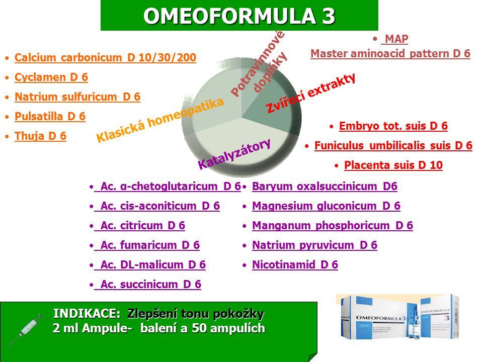 OMEOFORMULA 3 Baryum oxalsuccinicum D6 Magnesium gluconicum D 6 Manganum phosphoricum D 6 Natrium pyruvicum D 6 Nicotinamid D 6 Calcium carbonicum D 10/30/200 Cyclamen D 6 Natrium sulfuricum D 6 Pulsatilla D 6 Thuja D 6 Embryo tot.