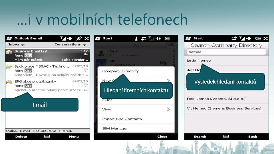 …i v mobilních telefonech Email Hledání firemních kontaktů Výsledek hledání kontaktů