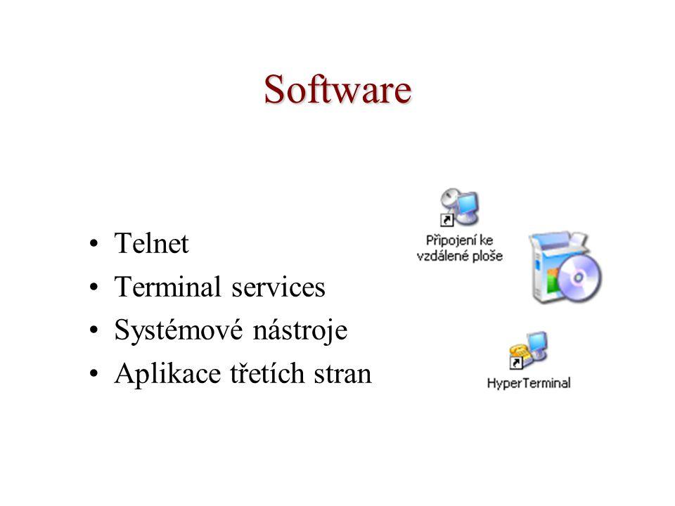 Software Telnet Terminal services Systémové nástroje Aplikace třetích stran